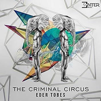 The Criminal Circus
