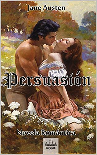 Persuasion: Novela Romántica (Spanish Edition)
