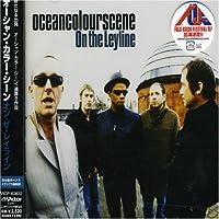 On the Leyline by Ocean Colour Scene (2007-06-16)