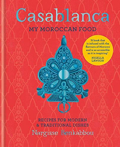 Casablanca: My Moroccan Food [Lingua Inglese]