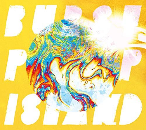 BURST POP ISLAND【初回生産限定盤(CD+Blu-ray)】
