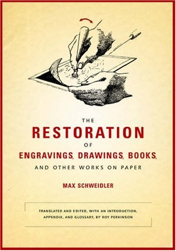 Compare Textbook Prices for The Restoration of Engravings, Drawings, Books, and Other Works on Paper Getty Trust Publications: Getty Conservation Institute First Edition Thus. Edition ISBN 9780892368358 by Schweidler, Max,Perkinson, Roy,Perkinson, Roy,Perkinson, Roy