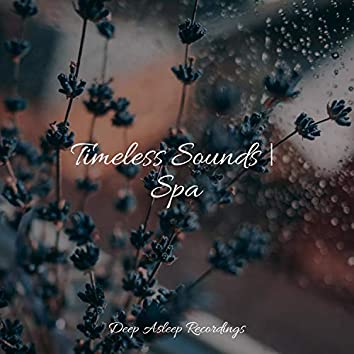 Timeless Sounds | Spa