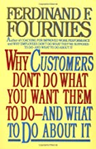 Why Customers Don't Do What You Want Them to Do and What to Do About It