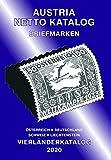 ANK-Vierlaenderkatalog 2020: Alle Briefmarken von Österreich inkl. UNO Wien, Deutschland, Schweiz und Liechtenstein.