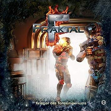 Folge 11: Krieger des Taroximperiums