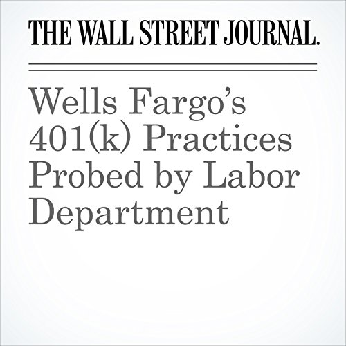 Wells Fargo's 401(k) Practices Probed by Labor Department copertina