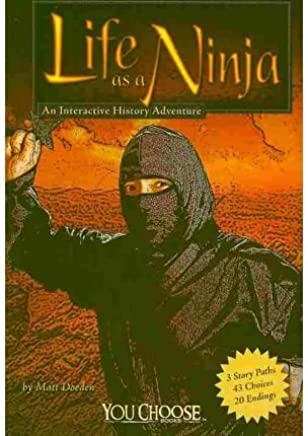 Life as a Ninja (You Choose Books (Paperback)) (Paperback) - Common