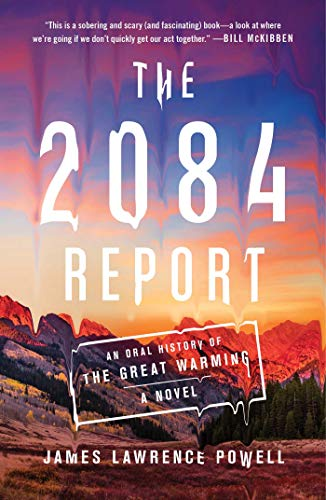 Image of The 2084 Report: An Oral History of the Great Warming