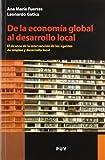 De La Economía Global Al Desarrollo Local: El alcance de la intervención de los agentes de empleo y desarrollo local: 4 (Desarrollo Territorial)