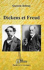 Dickens et Freud de Quentin Debray