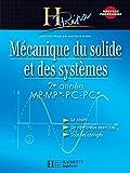 Mécanique du solide et des systèmes 2e année MP-MP*/PC-PC* - Cours avec exercices corrigés - Cours avec exercices corrigés