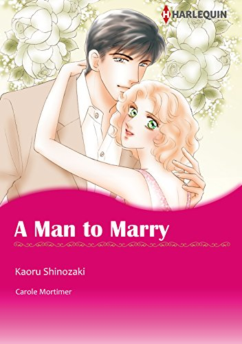 A Man to Marry: Harlequin comics (English Edition)