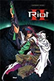 Riot, tome 2