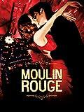 Moulin Rouge (2001, Baz Luhrmann)