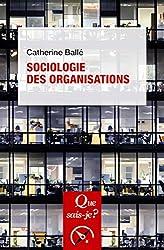 Sociologie des organisations de Catherine Ballé