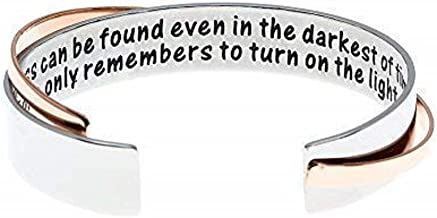MS.CLOVER Encouragement Gift, Happiness Can be Found Even in The Darkest of Times, If One Only Remembers to Turn On The Light. Message Cuff