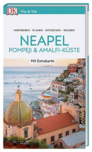 Vis-à-Vis Reiseführer Neapel, Pompeji & Amalfi-Küste: mit Extra-Karte zum Herausnehmen