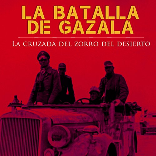 La Batalla de Gazala [The Battle of Gazala] copertina