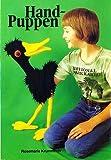 Handpuppen / Hand-Puppen aus Frotteestrümpfen (Illustrierte Ausgabe inkl. Vorlagen / Broschiert)...