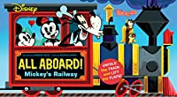 Disney All Aboard! Mickey's Railway (An Abrams Extend a Book)