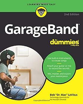 GarageBand For Dummies 2nd Edition