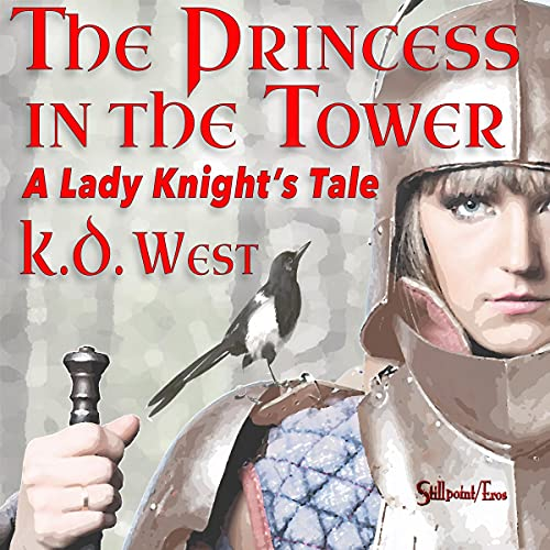 The Princess in the Tower Audiobook By K.D. West cover art