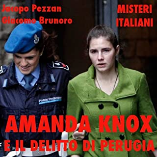 Amanda Knox e il delitto di Perugia copertina