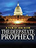 The Deep State Prophecy