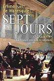 Sept jours - 17-23 juin 1789, La France entre en révolution