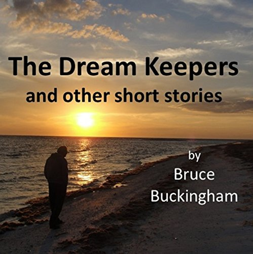 The Dream Keepers and Other Short Stories audiobook cover art