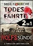 Thriller-Doppelpack: Todesfährte & Wolfssünde: Robert Hartmanns erster und zweiter Fall in einem ebook