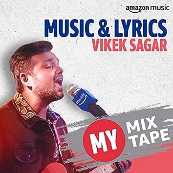 Vivek Sagar: My Mixtape
