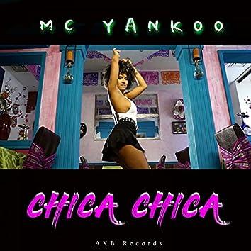 Chica Chica (Radio Version)