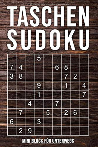 Taschen-Sudoku - Mini Block Für Unterwegs: normal bis extrem schwer | kleines Rätselbuch in A6 Format | 162 knifflige Rätsel mit Lösungen im Anhang
