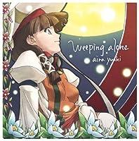 Weeping alone by AIRA YU-KI (2009-08-26)