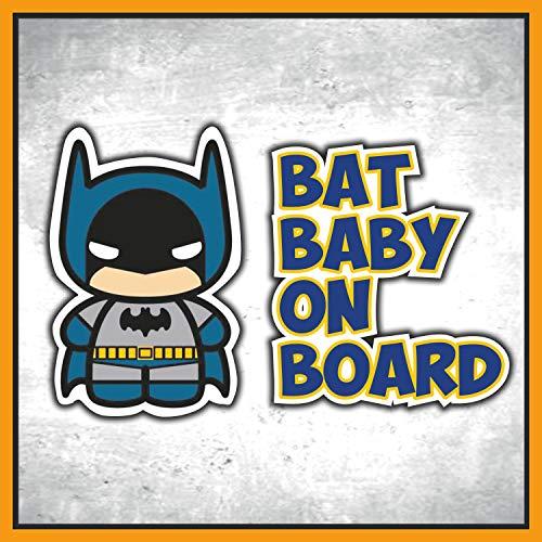 Adhesivo Baby On Board para coche – Bebé a bordo/Bebé en coche – Etiqueta adhesiva divertida superhéroes – Bimbo Safety Sign Car Seguridad (Bat-Baby)