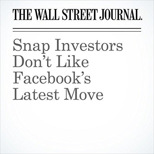 Snap Investors Don't Like Facebook's Latest Move copertina