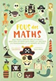 Fous des maths - Vous pouvez compter sur les pirates ! Aventures mathématiques parmi les fractions,