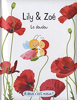 Hardcover LILY ET ZOE - LE DOUDOU ((INACTIF) ANCIENS TITRES) [French] Book