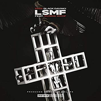 Lsmf (feat. Gunna Goof)
