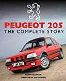 Peugeot 205: The Complete Story (Crowood Autoclassics) (English Edition)