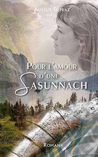 Couverture du livre Pour l'amour d'une Sasunnach