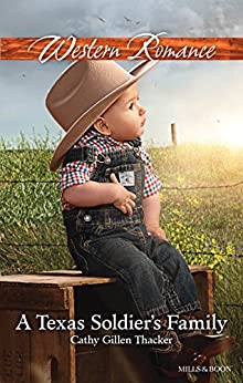A Texas Soldier's Family (Texas Legacies: The Lockharts Book 1) by [Cathy Gillen Thacker]