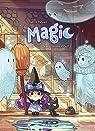 Magic, tome 1 : La fillette aux cheveux violets par K.