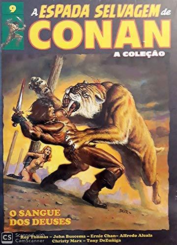 A Espada Selvagem de Conan - Volume 9 - O Sangue Dos Deuses