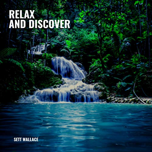 Relax and Discover audiobook cover art