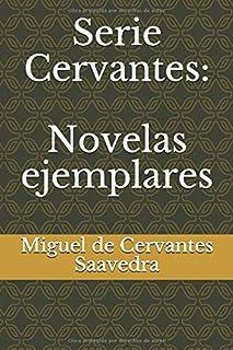 Serie Cervantes: Novelas ejemplares
