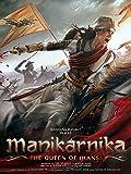 Manikarnika: The Queen of Jhansi (Hindi)