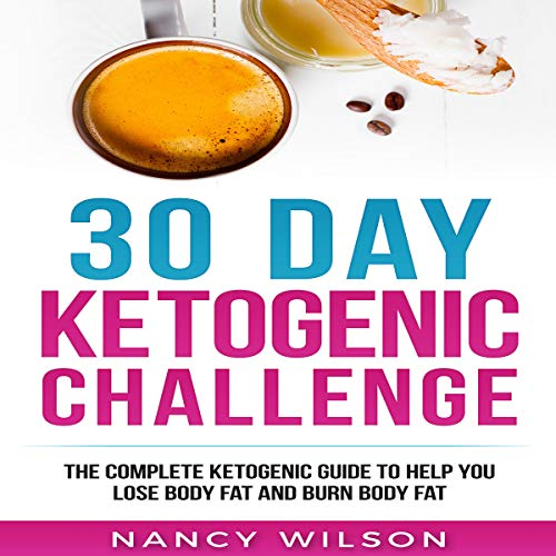 30 Day Ketogenic Challenge audiobook cover art